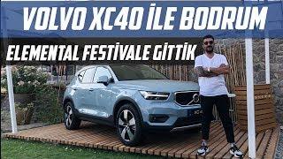 Volvo XC40 İle Bodrum Elemental Sound Festival'e Gittik