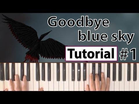 """Como tocar """"Goodbye blue sky""""(Pink Floyd) - Parte 1/2 - Piano tutorial y partitura"""
