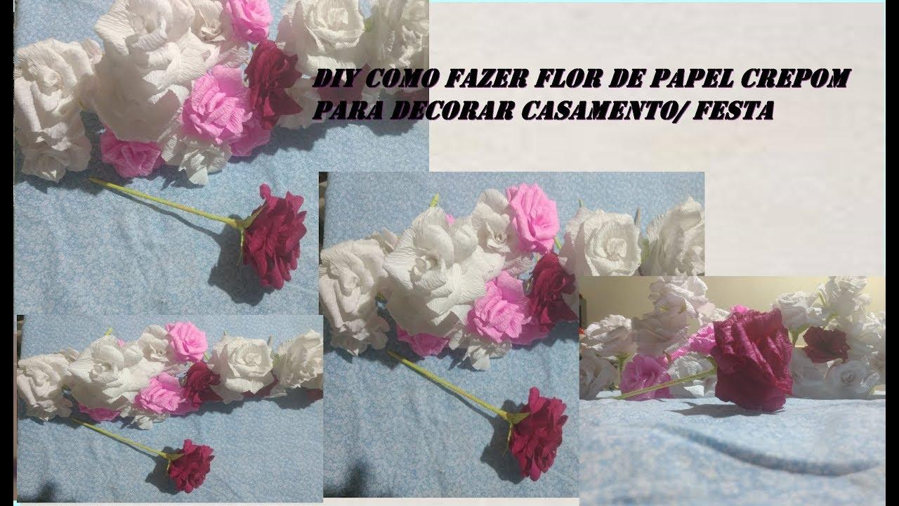 Diy Como Fazer Flor De Papel Crepom Pra Casamento