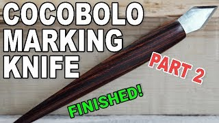 MARKING KNIFE PART TWO | Patron only content | rough edit | old video