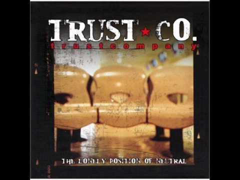 Trust Company - Downfall [HQ]