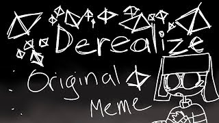 Derealize- ORIGINAL MEME-countryhumans-READ DESC