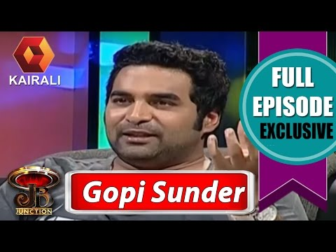 JB Junction: Gopi Sunder - Part 1 | 11th April 2015