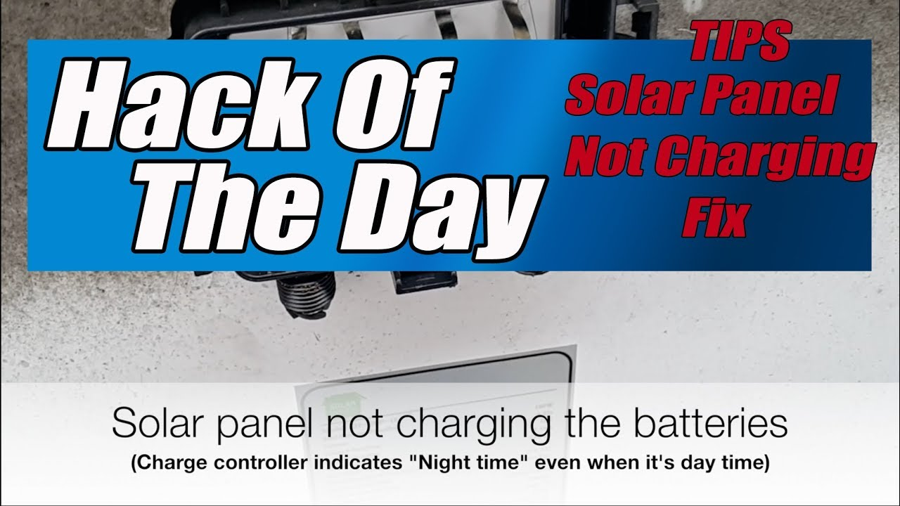 Solar Panel No Current Troubleshoot & Fix - Off Grid Mobile Device Charge  Station - HACK OF THE DAY