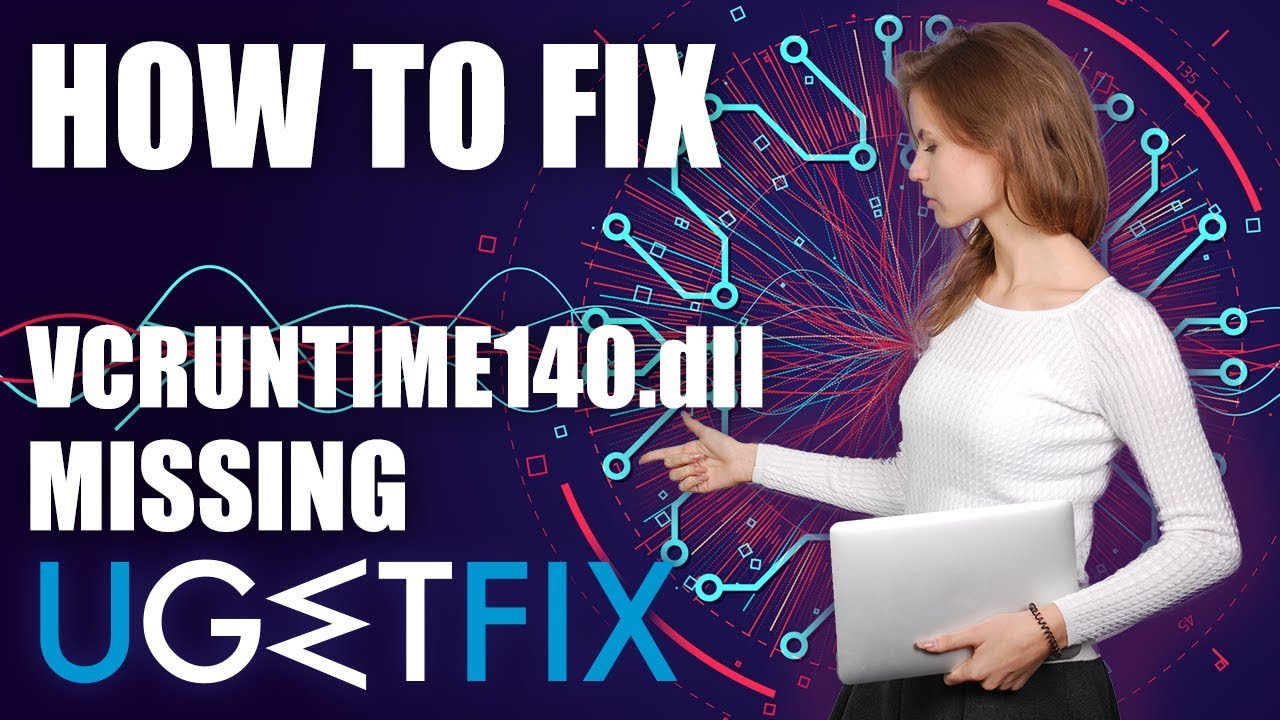How to Fix VCRUNTIME140 dll is Missing Error on Windows?