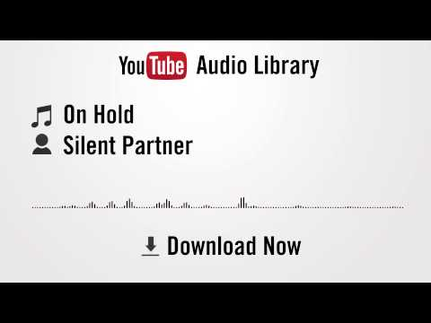 On HoldOn Hold - Silent Partner (YouTube Royalty-free Music Download)
