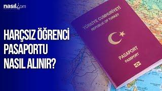 Harçsız Öğrenci Pasaportu Nasıl Alınır? | Nasıl.com | Seyahat