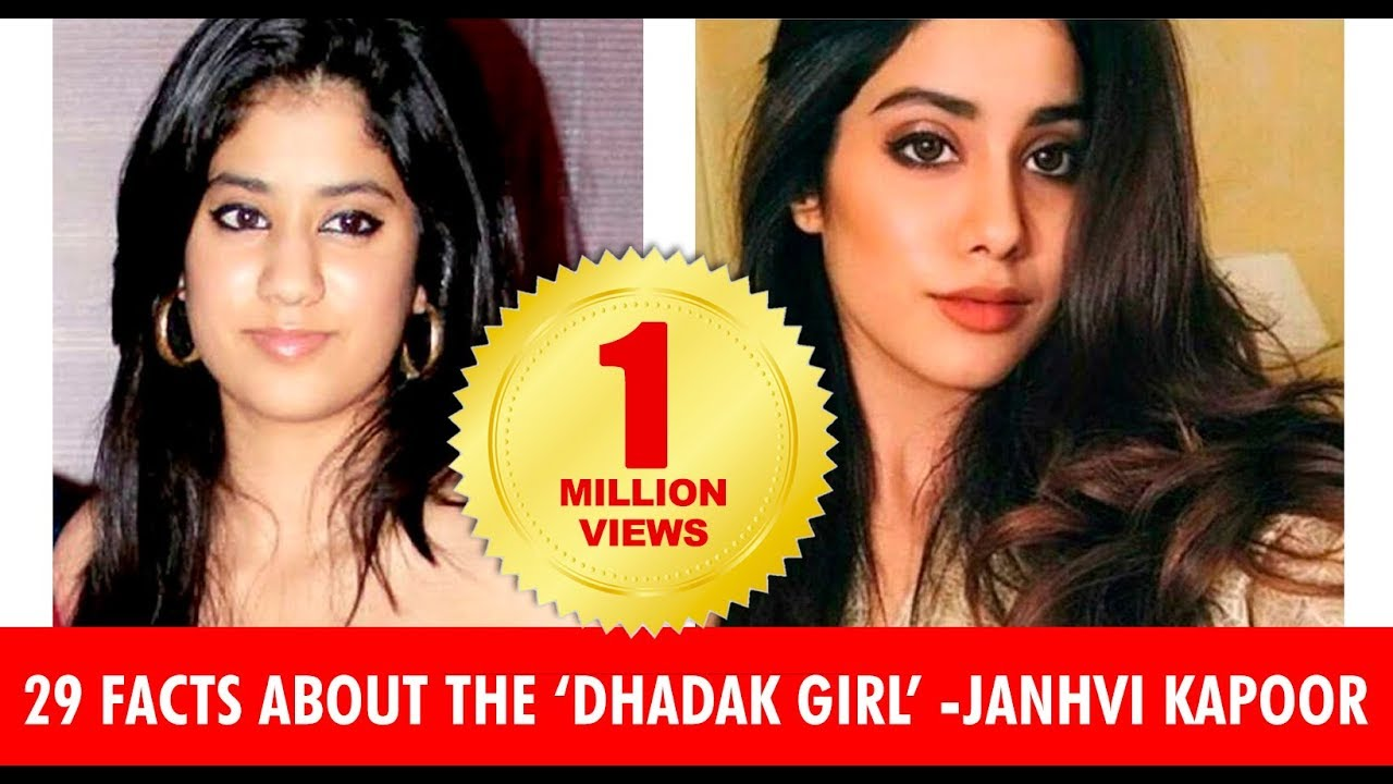 Janhvi Kapoor: 30 Facts you Must Know about the Dhadak Star