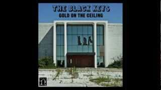 The Black Keys - Gold on the Ceiling   [Official]