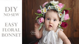 DIY easy no-sew FLORAL BONNET for a sitter session BABY PHOTOSHOOT