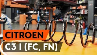 Kuinka vaihtaa etujousi CITROEN C3 1 (FC, FN) -merkkiseen autoon [AUTODOC -OHJEVIDEO]