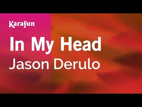 Karaoke In My Head - Jason Derulo *