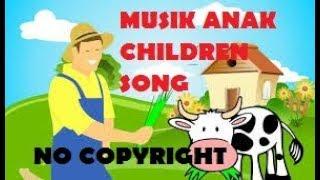 Musik Anak-Anak No Copyright & Link Download, Lagu Anak-Anak untuk youtube