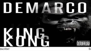 Demarco - King Kong (Raw) [Mavado Diss] - August 2016