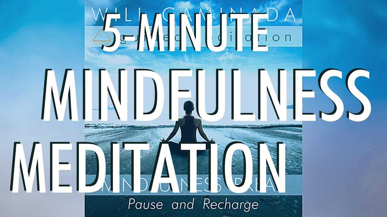 5-Minute MINDFULNESS MEDITATION