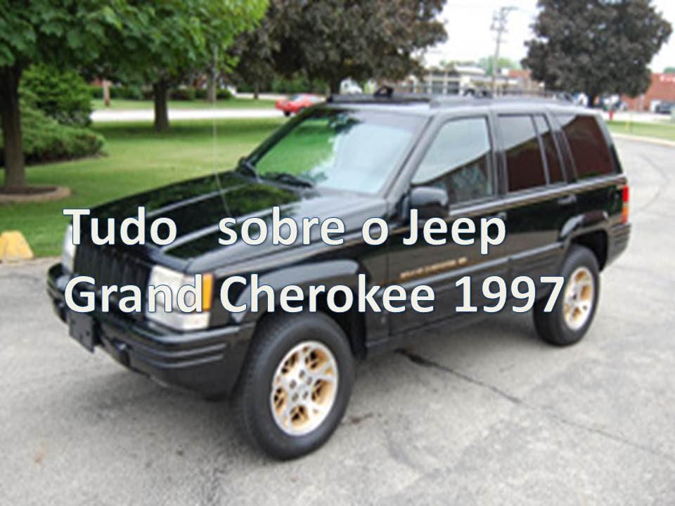 tudo sobre o jeep grand cherokee limited 1997 youtube. Black Bedroom Furniture Sets. Home Design Ideas
