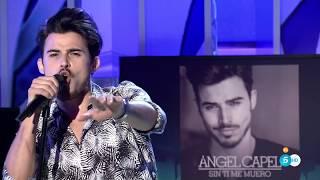 Ángel Capel- Sin ti me muero (SD)