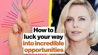 What is good luck? Weak Ties Theory, Charlize Theron, and luck circles | Janice Kaplan