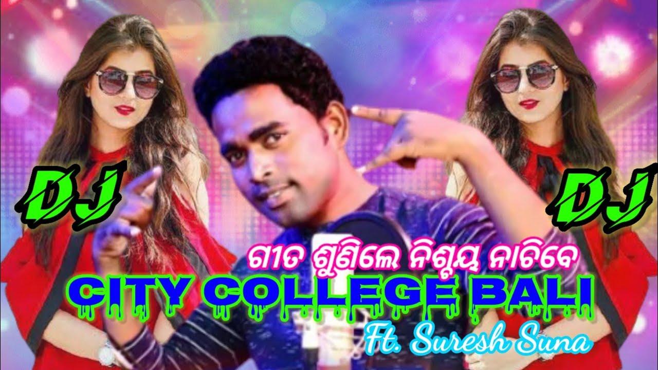 Download CITY COLLEGE BALI DJ    New_Sambalpuri_Dj_Song_Suresh_Suna_2021_New_DJ_   Remix_By_Rupesh