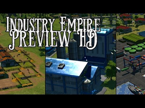 Industry Empire - Preview  