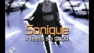 Sonique-It feels so Good (Remix)