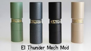 El Thunder Mechanical Mod - more mech goodness from Russia
