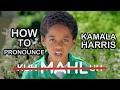 HOW TO PRONOUNCE KAMALA HARRIS