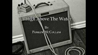 Parker McCollum - High Above The Water (Official Lyric Video)