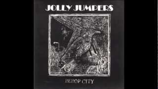 Jolly Jumpers - Bebop  City 7""
