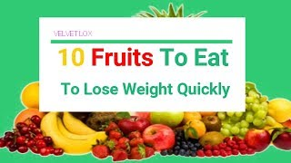 Weight Loss Ideas: 10 Fruits To Eat To Lose Weight Quickly
