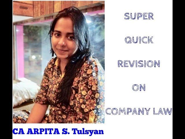 Super Quick Revision for Company Law (Few Topics) by CA Arpita Tulsyan