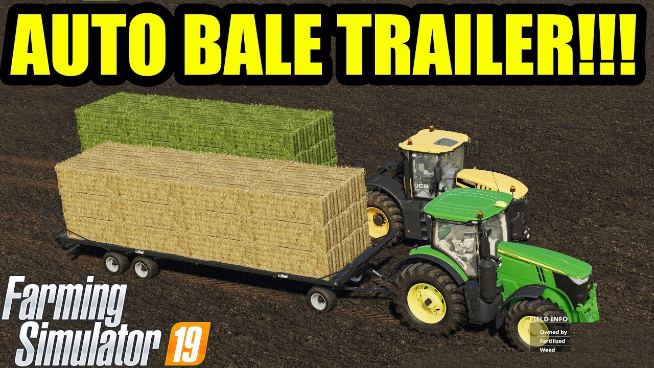 Farming Simulator 19 | AUTO LOADER BALE TRAILER !!! LOADING & TRANSPORTING  SELLING