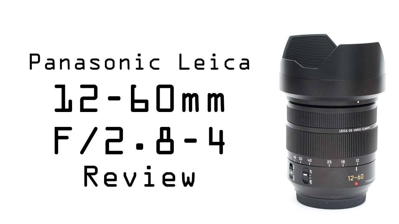 Panasonic Lumix Leica DG 12-60mm F/2 8-4 review