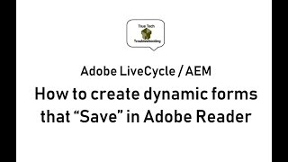 Reader Extend LiveCycle Forms to allow saving in Adobe Reader
