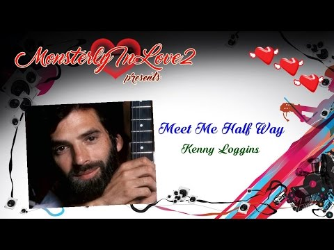 meet me halfway kenny loggins lyrics karaoke rip