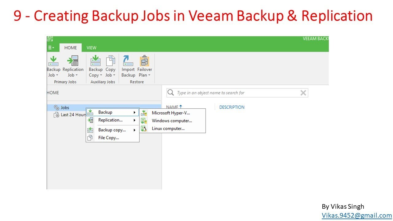 Veeam Advance Training | 9 - Creating Backup Jobs in Veeam Backup &  Replication