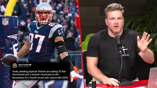 Pat McAfee Reacts To Gronk Going To The Buccaneers With Tom Brady
