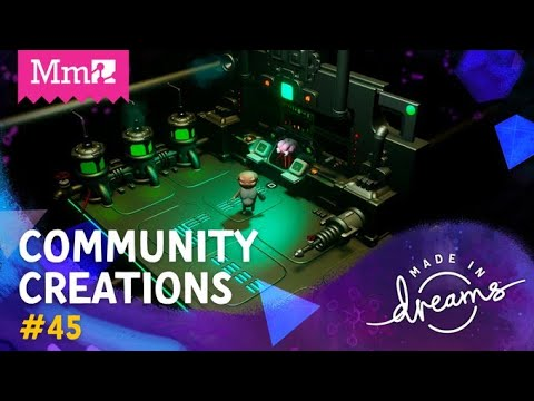 CoMmunity Creations #45 | Time Travel and Lumberjacks! | #DreamsPS4