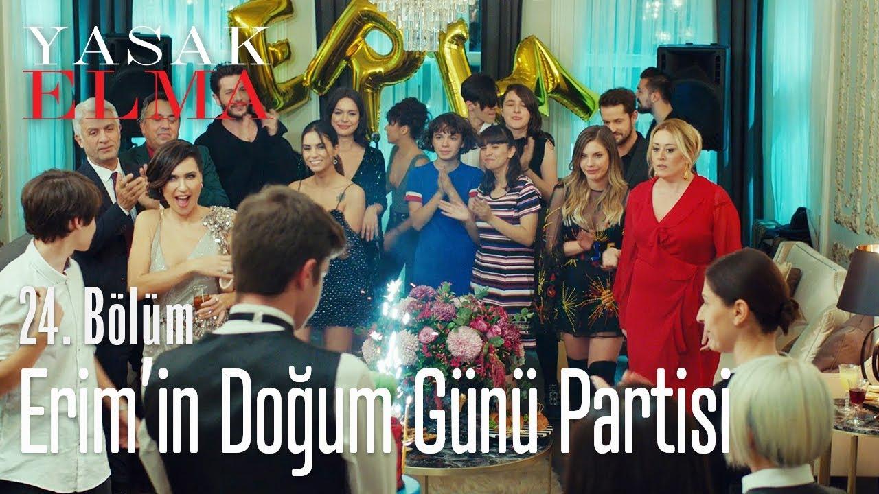 Erim'in doğum günü partisi - Yasak Elma 24. Bölüm