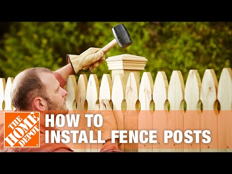 How To Install Fence Posts | The Home Depot