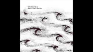 William Basinski - Cascade (2015)