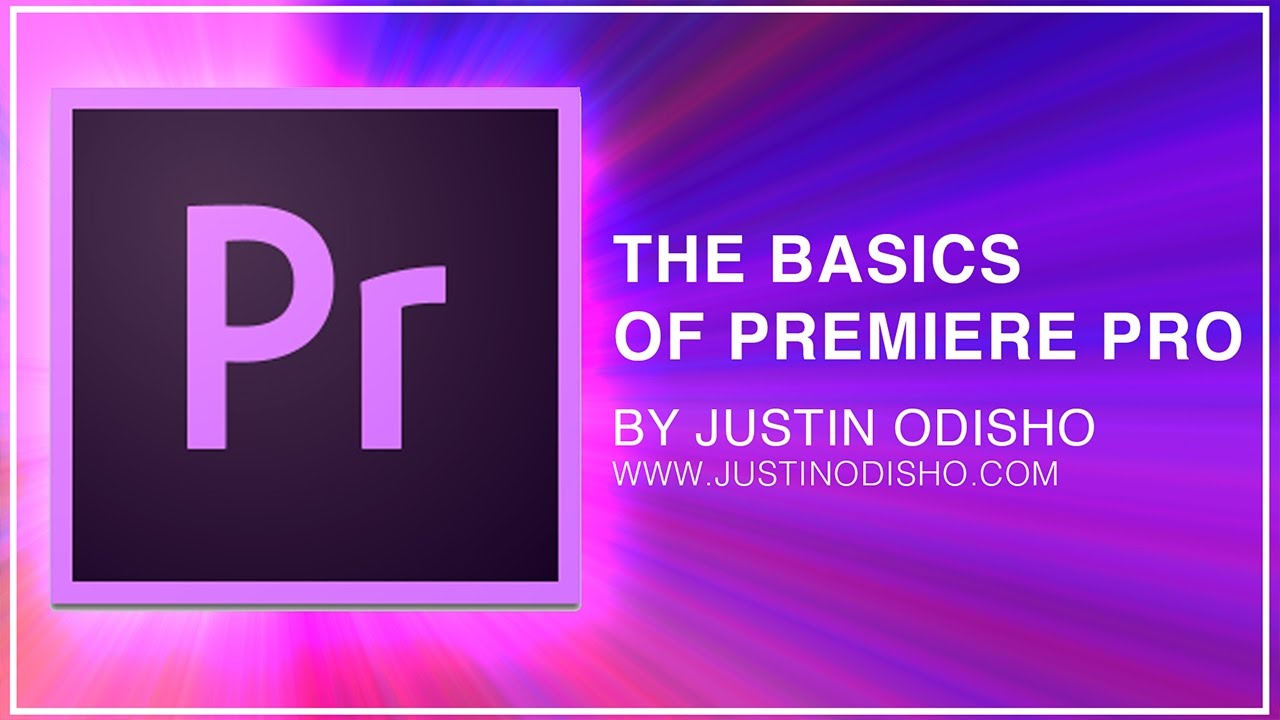 Adobe Premiere Pro CC Beginner Tutorial: Intro Guide to the Basics (Learn How to Edit Video)