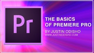 Adobe Premiere Pro CC Beginner Tutorial: Intro Guide to the Basics (Learn How to Edit Video 2017)