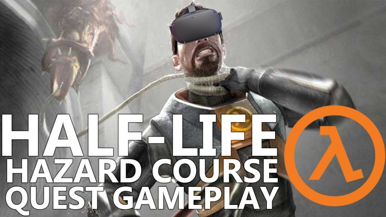 Exclusive Gameplay: Half-Life VR On Oculus Quest Is Weird