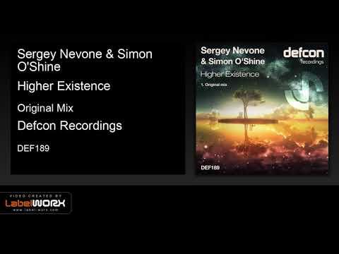 Sergey Nevone & Simon O'Shine - Higher Existence (Original Mix)