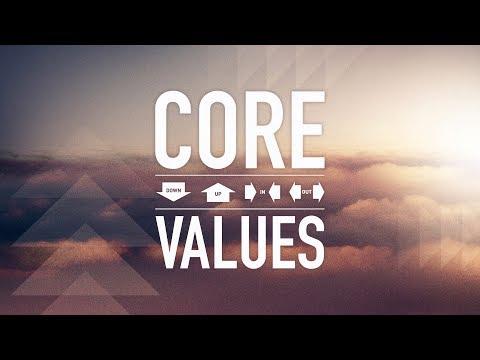 Core Values   Down - The Gospel