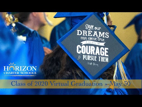 The Horizon Charter Schools Class of 2020 Graduation