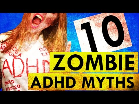 10 ADHD Myths That Just Won't DIE!