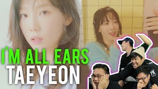 "OMG.. TAEYEON ""I'M ALL EARS"" (MV Reaction) pls send help..... #roadto100k"