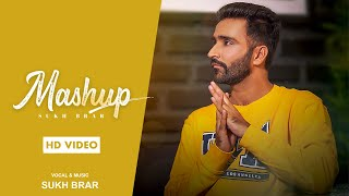 Mashup (Sukh Brar) Mp3 Song Download